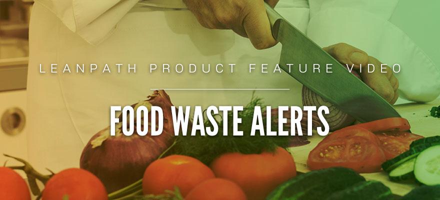 LeanPath Food Waste Alerts