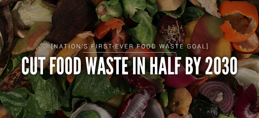 Nation's First Goal to Cut Food Waste