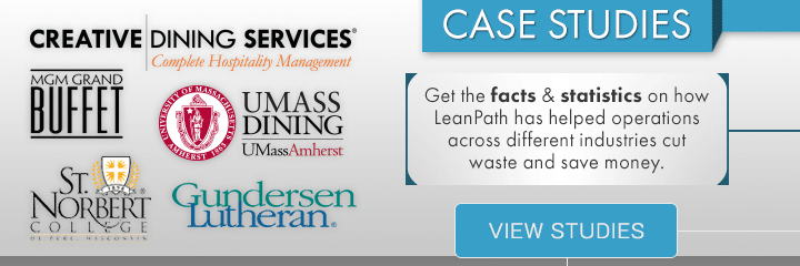 View LeanPath Food Waste Prevention Systems Case Studies