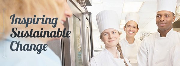 Inspiring sustainable change in your kitchen staff through engagement and behavioral science.