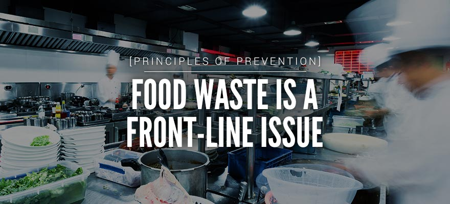 Food Waste is a Front-Line Issue