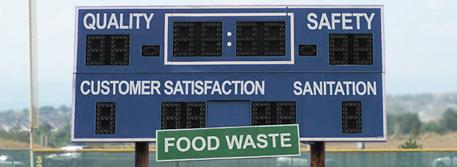 Put food waste on your operation's quality scoreboard.